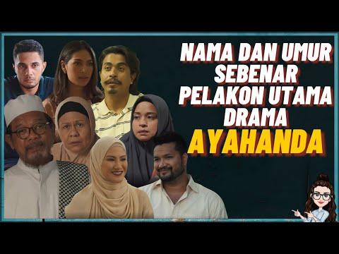 Nama Dan Umur Sebenar Pelakon Drama Ayahanda (Episod Akhir)