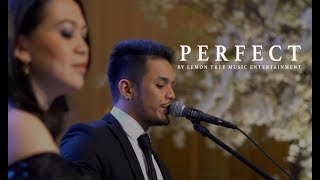 Ed Sheeran Perfect duet (with Beyoncé) Live Cover by Lemon Tree Entertainment at Mulia Jakarta