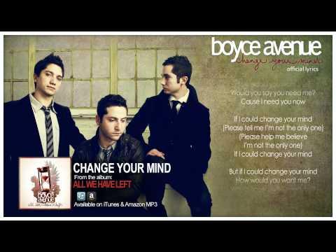 Boyce Avenue - Change Your Mind (Lyric Video)(Original Song) on Spotify & Apple