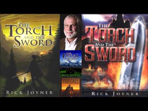 The Torch and the Sword by Rick Joyner