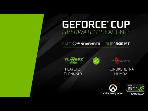 GeForce Cup: Overwatch Season 2 | PlayerZ Chennai B vs Kurukshetra Mumbai | Group A