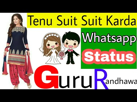 💜Whatsapp Punjabi Status Video 💚 Djpunjab 2018 Hindi Pagalworld song.com 💞 Suit Suit Karda  💕