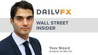 Bourse / Forex : Tour d'horizon à l'ouverture de Wall Street