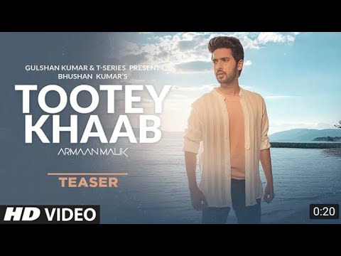 Song_Teaser:_Tootey_Khaab_ _Armaan_Malik_ _Songster_ _Releasing_on_27th_September_2019(720p)