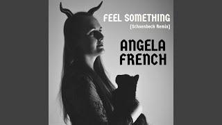 Feel Something (Schoenbeck Remix)