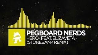 [Electro] - Pegboard Nerds - Hero (feat. Elizaveta) (Stonebank Remix)