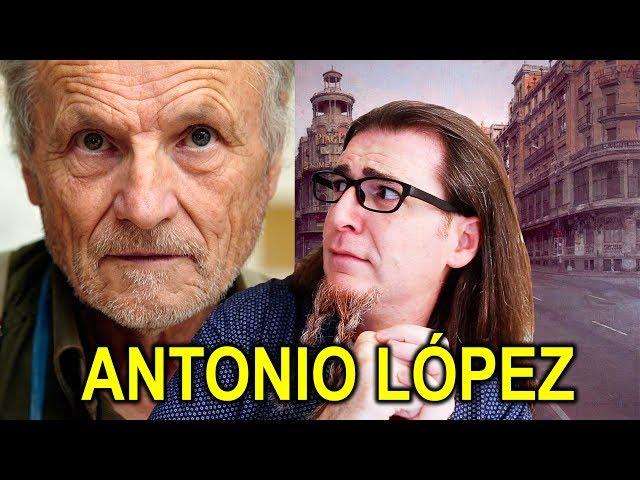 EL FRAUDE DE ANTONIO LÓPEZ. CRÍTICA A SU PINTURA