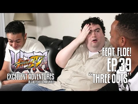 Ultra Excellent Adventures of Gootecks & Mike Ross ft. FLOE! Ep. 39: THREE OUTS