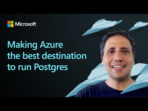 making-azure-the-best-destination-to-run-postgres-|-microsoft-european-virtual-open-source-summit