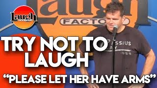try-not-to-laugh-please-let-her-have-arms-laugh-factory-stand-up-comedy