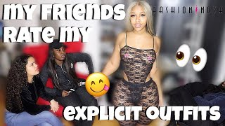 MY BEST FRIENDS RATE MY EXPLICIT FASHION NOVA OUTFITS!