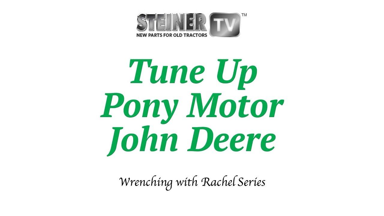 Tune Up on a John Deere Pony Motor