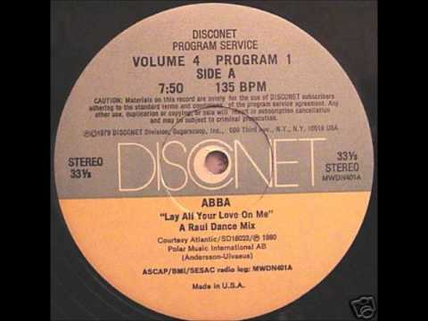Abba-Lay All Your Love On Me (Raul Disconet Dance Mix-DJ Mankie Radio Edit 1980)