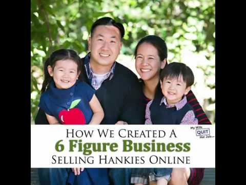 How We Started A 6 Figure Business Selling Hankies So My Wife Could Stay At Home With The Kids