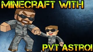 Minecraft With PVT Astro Episode 5! | Why Do People Draw Obscene Things?!