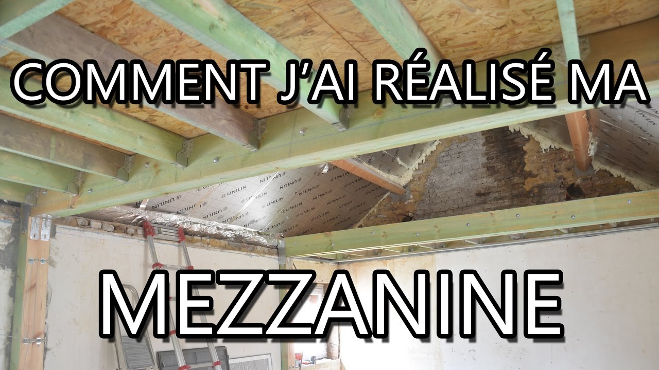 Comment Faire Une Mezzanine Youtube