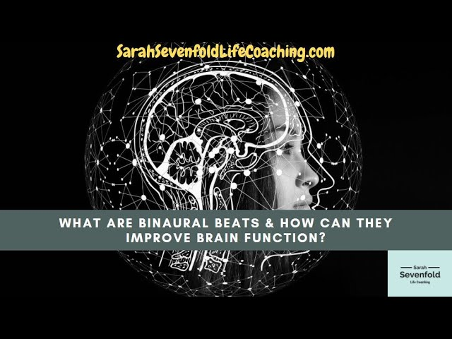 What Are Binaural Beats And How Can They Improve Brain Function Youtube