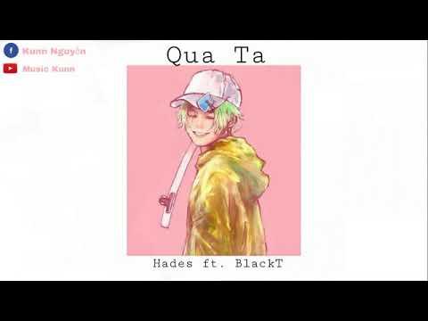 [Video Lyric] Qua Ta - Hades ft. BlackT