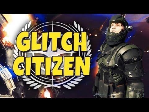 Glitch Citizen - Funny Moments (Star Citizen Alpha)