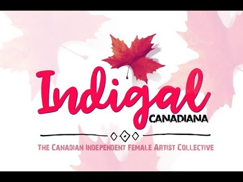 Introducing Indigal 2017 - 9 Female Indie Artists Covering Musical Icons for Canada 150!