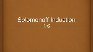 Jeff Eldred Introduces Solomonoff Induction Thumbnail