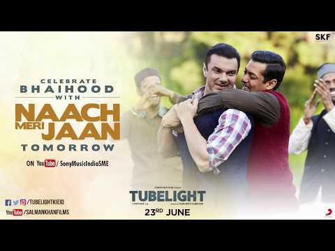 Tubelight | Naach Meri Jaan with Laxman | Salman Khan