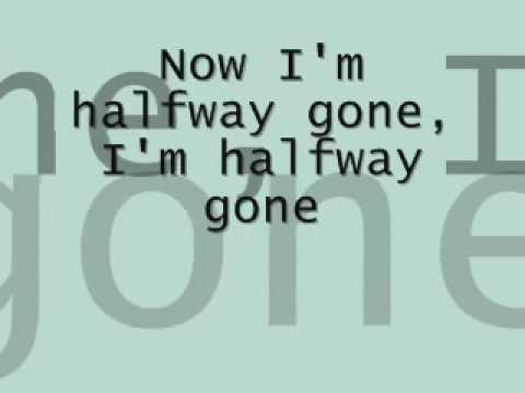 Lifehouse-Halfway Gone [lyrics on screen]