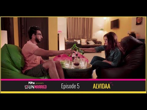Unmarried | Episode 5 - Alvidaa | Webseries | POPxo