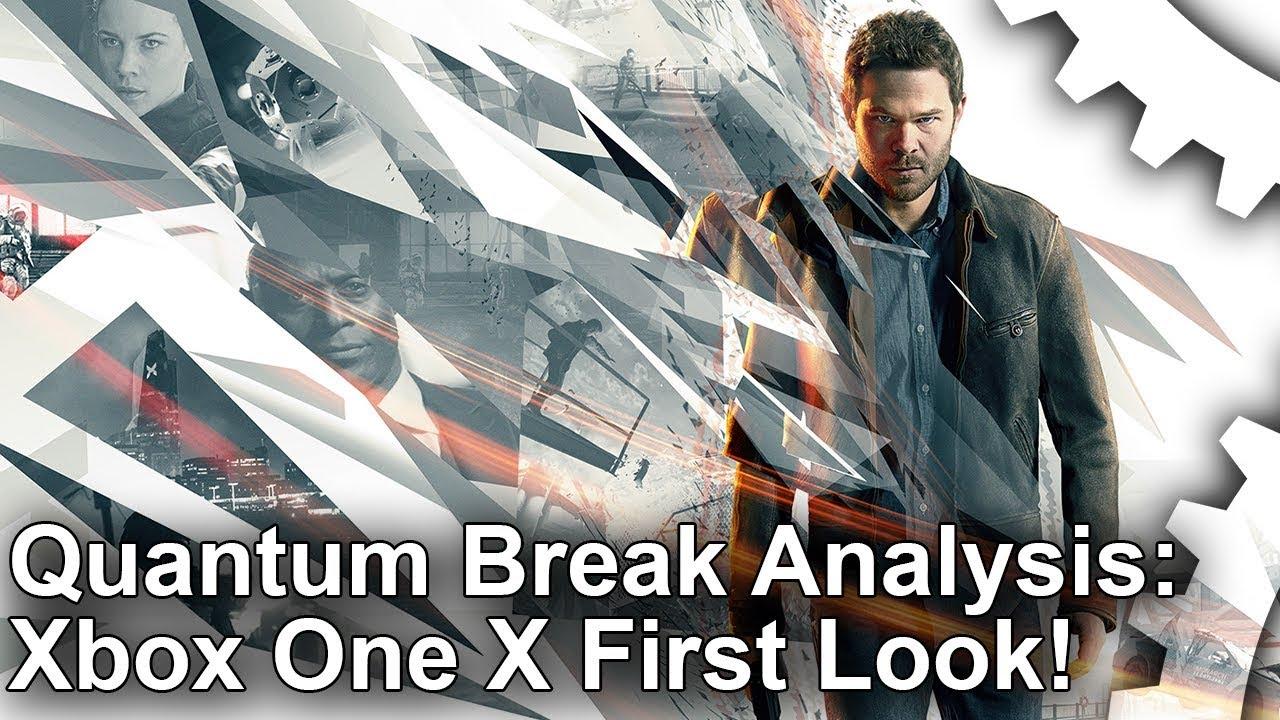 4K] Quantum Break Xbox One X vs Xbox One: First Look! - YouTube