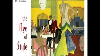 The Age Of Style: Vintage Hits of the 1930s #dancebands #artdeco #greatgatsby