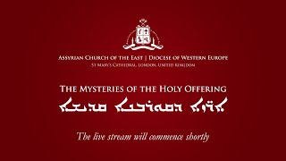 The Mysteries Of The Holy Offering (18 Oct  2020) - London