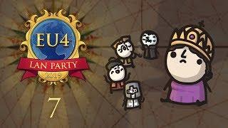 EU4 LAN Party 2019 - Episode 7