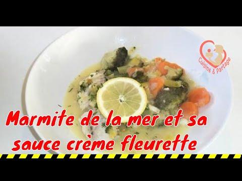 Marmite De La Mer Et Sa Sauce Creme Fleurette Youtube