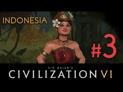 Indonesia - Civilization 6 - DLC// Let's Play - Episode #3 [Fellow Friends!]