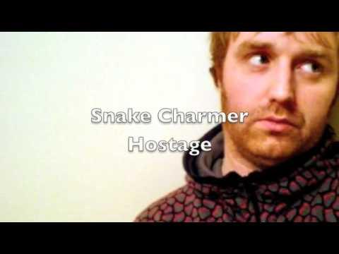 Snake Charmer - Hostage