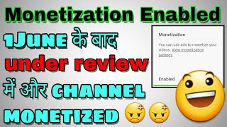 Monetization Enable Or Not | Channel Under Review After 1 JUNE | What Might Happen?