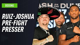 Andy Ruiz Jr. & Anthony Joshua hold final presser ahead of 'Clash on the Dunes'