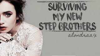 Surviving My Step Brothers || Wattpad Trailer