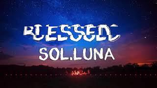 blessed-Sol.Luna