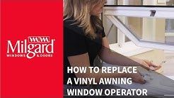 How to Replace a Vinyl Awning Window Operator