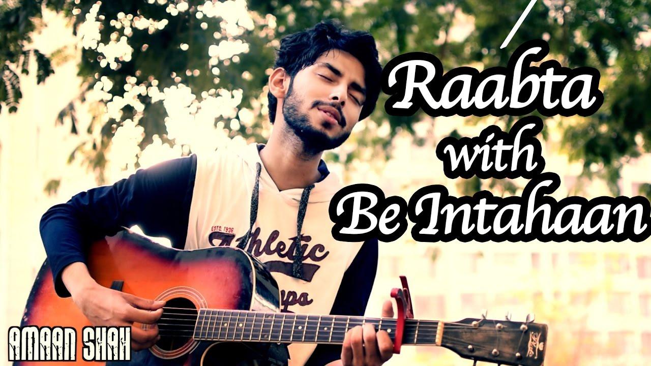 Raabta Title Song With Be Intahaan