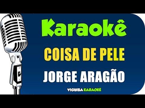 🎤 Karaokê - Jorge Aragão - Coisa de Pele Karaokê Samba