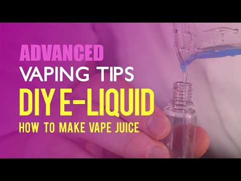 A Guide To DIY E-liquid - How To Make Vape Juice