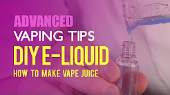 Beginners Guide To DIY Eliquid - How To Make Vape Juice