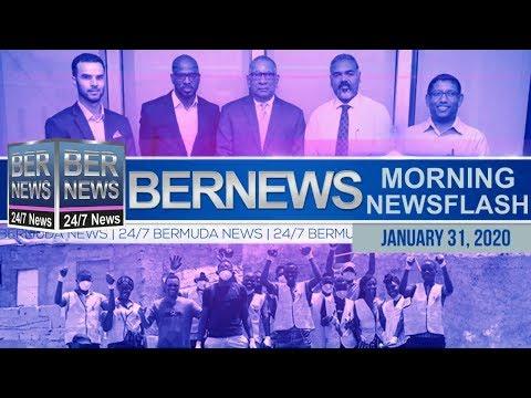 Bermuda Newsflash For Friday, January 31, 2020