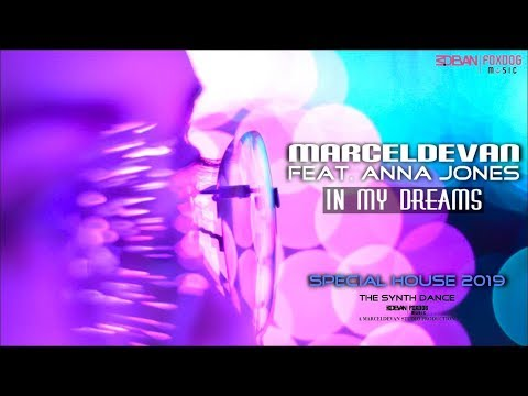 MarcelDeVan feat. Anna Jones - In my Dreams [ House Dream Dance 2019 ] Mp3