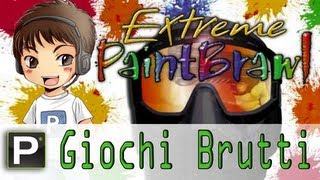 Giochi Brutti - EP18 Extreme Paintbrawl