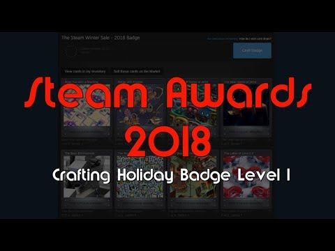 Steam Awards Badge 2018 Crafting - Steam Winter Sale 2018 & Knick-Knack  Collector Badge