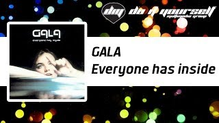 GALA - Everyone has inside [Official]