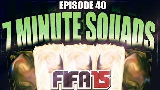 FULL INFORM/LEGENDS TEAM! 7 MINUTE SQUADS #EP40 - FIFA 15 ULTIMATE TEAM